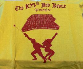 Bob t-shirt - The 105th Bob Revue presents Battlestar Didactica, an original musical comedy
